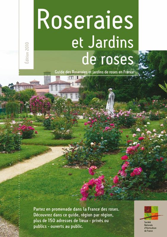 Soci t fran aise des roses parmi les roseraies fran aises voici une liste de celle qui nous for Jardins a visiter